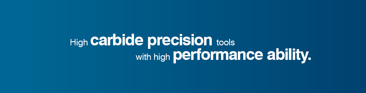 High carbide precision tools